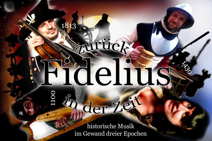 Fidelius - zurück in der Zeit, die Musiker in 3 verschiedenen Epochen